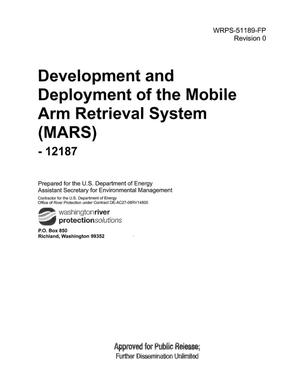 Primary view of object titled 'DEVELOPMENT AND DEPLOYMENT OF THE MOBILE ARM RETRIEVAL SYSTEM (MARS) - 12187'.