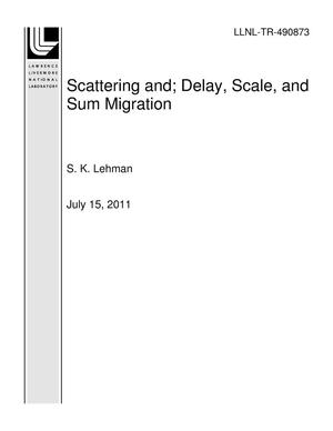 Primary view of object titled 'Scattering and; Delay, Scale, and Sum Migration'.