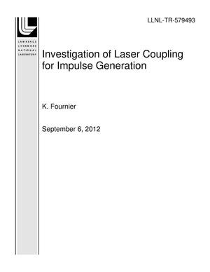 Primary view of object titled 'Investigation of Laser Coupling for Impulse Generation'.
