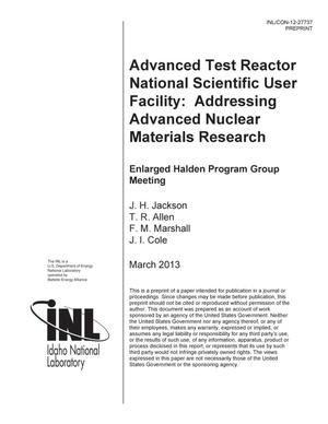 Primary view of object titled 'Advanced Test Reactor National Scientific User Facility: Addressing advanced nuclear materials research'.