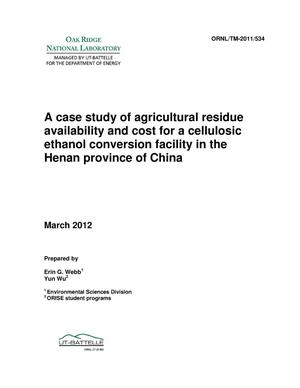 Primary view of object titled 'A case study of agricultural residue availability and cost for a cellulosic ethanol conversion facility in the Henan province of China'.