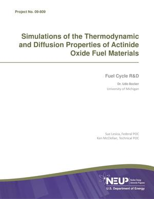 Primary view of object titled 'Simulations of the Thermodynamic and Diffusion Properties of Actinide Oxide Fuel Materials'.
