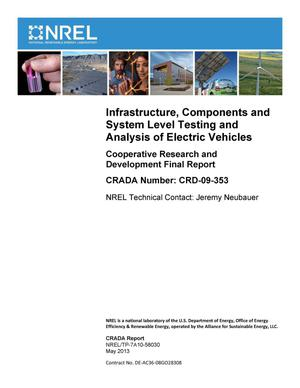 Primary view of object titled 'Infrastructure, Components and System Level Testing and Analysis of Electric Vehicles: Cooperative Research and Development Final Report, CRADA Number CRD-09-353'.