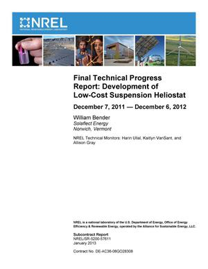 Primary view of object titled 'Final Technical Progress Report: Development of Low-Cost Suspension Heliostat; December 7, 2011 - December 6, 2012'.