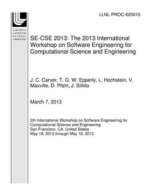 Primary view of object titled 'SE-CSE 2013: The 2013 International Workshop on Software Engineering for Computational Science and Engineering'.