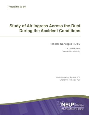 Primary view of object titled 'Study of Air Ingress Across the Duct During the Accident Conditions'.