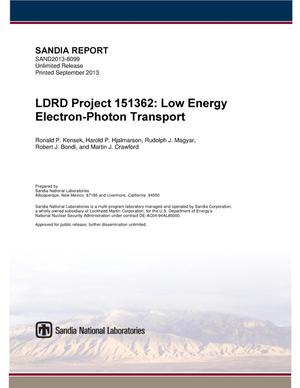 Primary view of object titled 'LDRD project 151362 : low energy electron-photon transport.'.