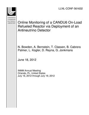 Primary view of object titled 'Online Monitoring of a CANDU6 On-Load Refueled Reactor via Deployment of an Antineutrino Detector'.