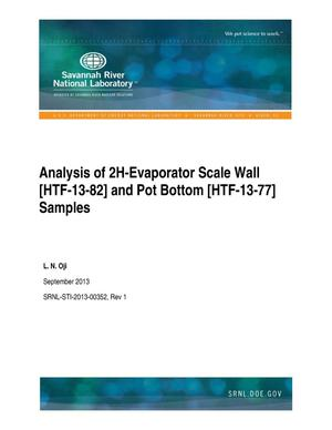 Primary view of object titled 'Analysis Of 2H-Evaporator Scale Wall [HTF-13-82] And Pot Bottom [HTF-13-77] Samples'.