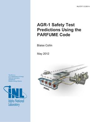 Primary view of object titled 'AGR-1 Safety Test Predictions using the PARFUME code'.