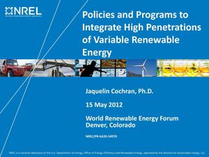 Primary view of object titled 'Policies and Programs to Integrate High Penetrations of Variable Renewable Energy (Presentation)'.