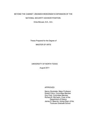 Primary view of object titled 'Beyond the Cabinet: Zbigniew Brzezinski's Expansion of the National Security Adviser Position'.