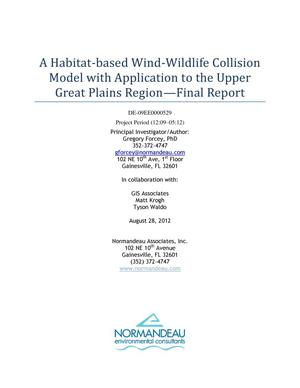 Primary view of object titled 'A Habitat-based Wind-Wildlife Collision Model with Application to the Upper Great Plains Region'.