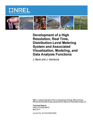 Primary view of object titled 'Development of a High Resolution, Real Time, Distribution-Level Metering System and Associated Visualization, Modeling, and Data Analysis Functions'.