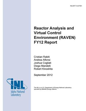 Primary view of object titled 'REACTOR ANALYSIS AND VIRTUAL CONTROL ENVIRONMENT (RAVEN) FY12 REPORT'.