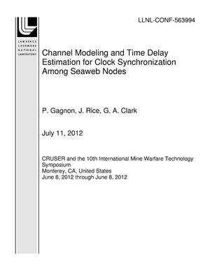 Primary view of object titled 'Channel Modeling and Time Delay Estimation for Clock Synchronization Among Seaweb Nodes'.