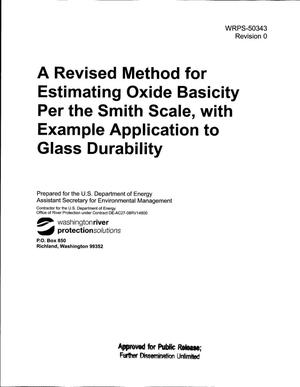 Primary view of object titled 'A REVISED METHOD FOR ESTIMATING OXIDE BASICITY PER THE SMITH SCALE WITH EXAMPLE APPLICATION TO GLASS DURABILITY'.