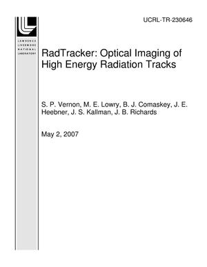 Primary view of object titled 'RadTracker: Optical Imaging of High Energy Radiation Tracks'.