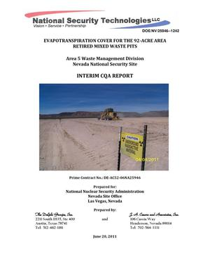 Primary view of object titled 'Evapotranspiration Cover for the 92-Acre Area Retired Mixed Waste Pits:Interim CQA Report'.