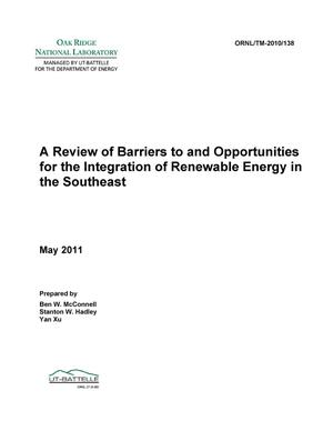 Primary view of object titled 'A Review of Barriers to and Opportunities for the Integration of Renewable Energy in the Southeast'.