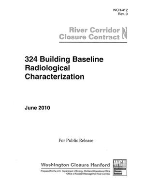 Primary view of object titled '324 Building Baseline Radiological Characterization'.