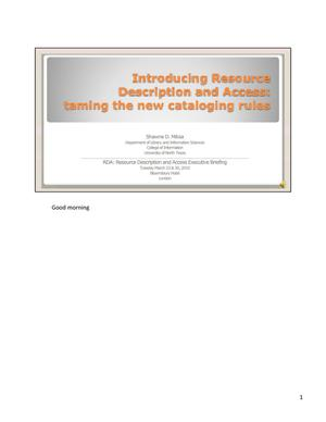 Introducing Resource Description and Access: taming the new cataloging rules