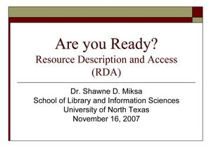 Are you Ready? Resource Description and Access (RDA)