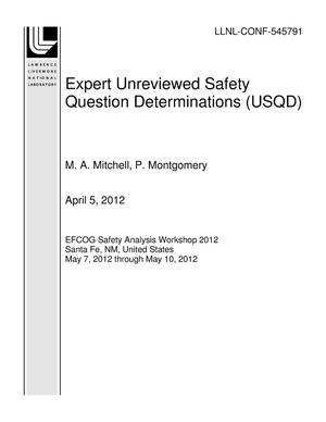 Primary view of object titled 'Expert Unreviewed Safety Question Determinations (USQD)'.