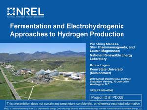 Primary view of object titled 'Fermentation and Electrohydrogenic Approaches to Hydrogen Production (Presentation)'.