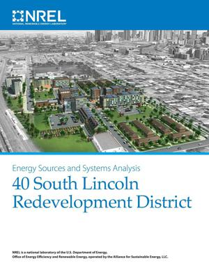 Primary view of object titled 'Energy Sources and Systems Analysis: 40 South Lincoln Redevelopment District (Full Report)'.
