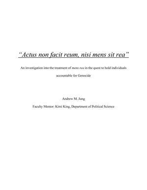"Primary view of object titled '""Actus non facit reum, nisi mens sit rea"": An investigation into the treatment of mens rea in the quest to hold individuals accountable for genocide'."