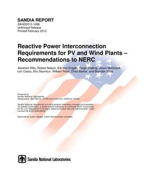 Primary view of object titled 'Reactive power interconnection requirements for PV and wind plants : recommendations to NERC.'.