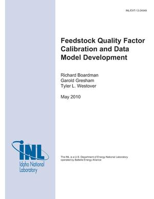 Primary view of object titled 'Feedstock Quality Factor Calibration and Data Model Development'.