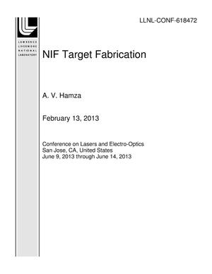 Primary view of object titled 'NIF Target Fabrication'.