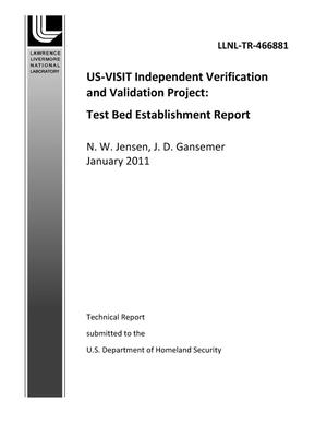 Primary view of object titled 'US-VISIT Independent Verification and Validation Project: Test Bed Establishment Report'.