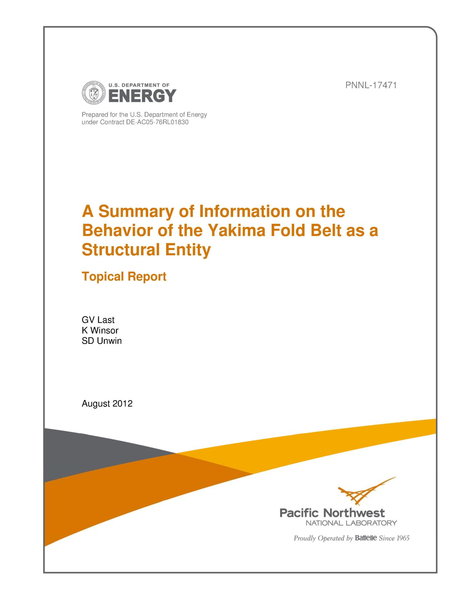 A Summary of Information on the Behavior of the Yakima Fold Belt as a Structural Entity -- Topical Report                                                                                                      [Sequence #]: 1 of 82