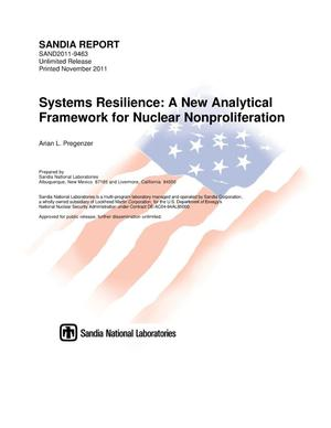 Primary view of object titled 'Systems resilience : a new analytical framework for nuclear nonproliferation.'.