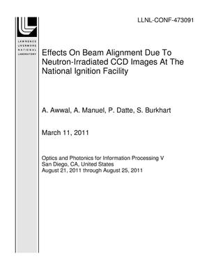 Primary view of object titled 'Effects On Beam Alignment Due To Neutron-Irradiated CCD Images At The National Ignition Facility'.