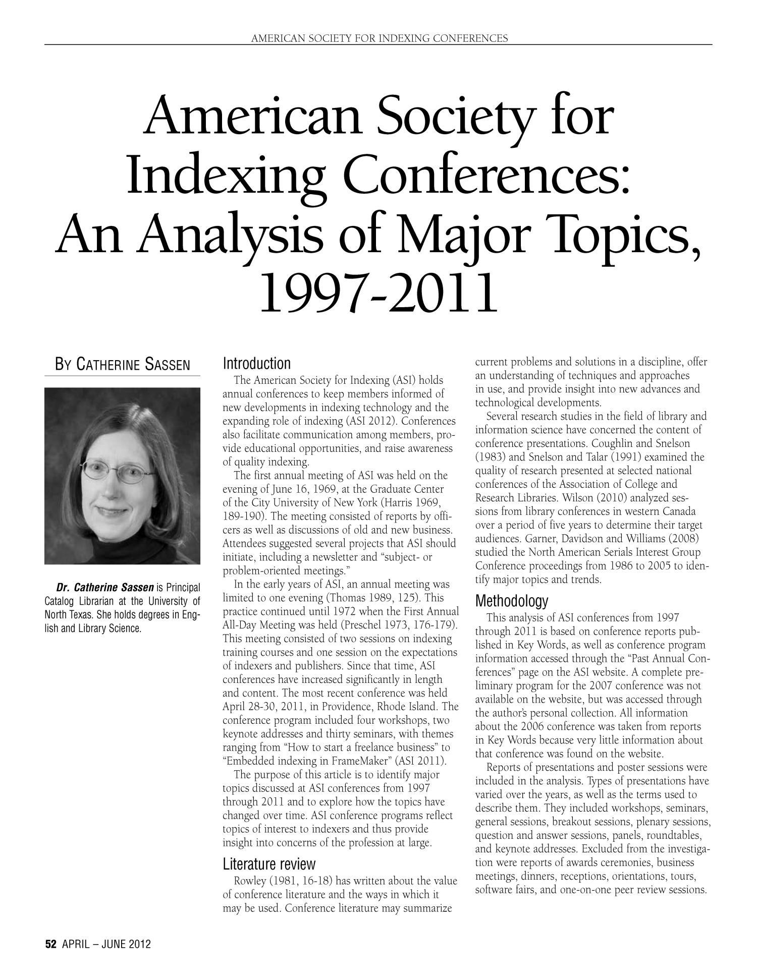American Society for Indexing Conferences: An Analysis of Major Topics, 1997-2011                                                                                                      52
