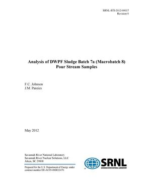 Primary view of object titled 'ANALYSIS OF DWPF SLUDGE BATCH 7A (MACROBATCH 8) POUR STREAM SAMPLES'.
