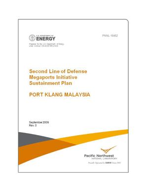 Primary view of object titled 'Second Line of Defense Megaports Initiative Sustainment Plan - Port Klang Malaysia'.