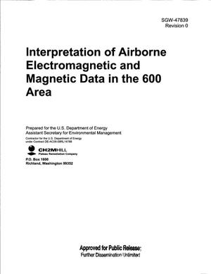 Primary view of object titled 'INTERPRETATION OF AIRBORNE ELECTROMAGNETIC AND MAGNETIC DATA IN THE 600 AREA'.