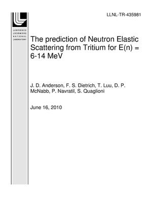Primary view of object titled 'The prediction of Neutron Elastic Scattering from Tritium for E(n) = 6-14 MeV'.