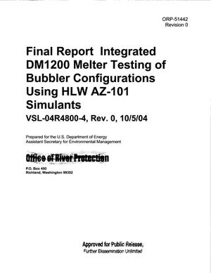 Primary view of object titled 'FINAL REPORT INTEGRATED DM1200 MELTER TESTING OF BUBBLER CONFIGURATIONS USING HLW AZ-101 SIMULANTS VSL-04R4800-4 REV 0 10/5/04'.