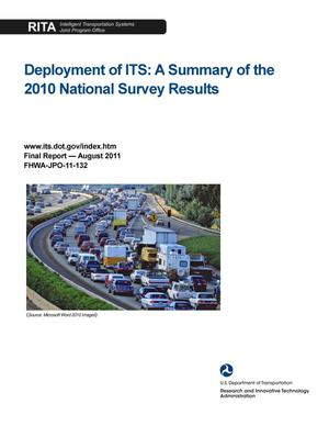 Primary view of object titled 'Deployment of ITS: A Summary of the 2010 National Survey Results'.