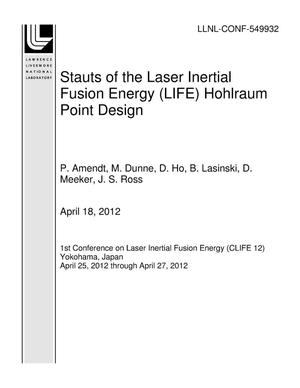 Primary view of object titled 'Stauts of the Laser Inertial Fusion Energy (LIFE) Hohlraum Point Design'.