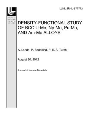 Primary view of object titled 'DENSITY-FUNCTIONAL STUDY OF BCC U-Mo, Np-Mo, Pu-Mo, AND Am-Mo ALLOYS'.