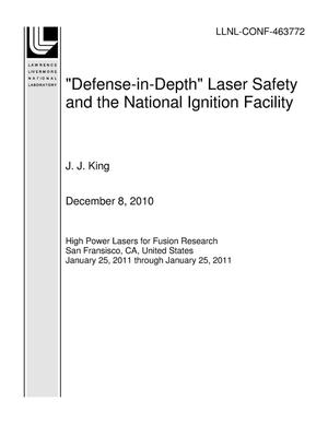 "Primary view of object titled '""Defense-in-Depth"" Laser Safety and the National Ignition Facility'."