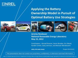 Primary view of object titled 'Applying the Battery Ownership Model in Pursuit of Optimal Battery Use Strategies (Presentation)'.