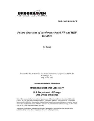 Primary view of object titled 'Future directions of accelerator-based NP and HEP facilities'.